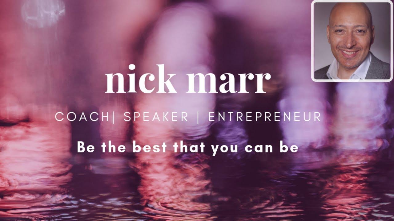 Nick-Marr-Leadership-Coach-Entrepreneur-Mentor-Increasing-Performance-and-Success